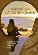 - Handbook of Autoethnography - 9781598746013 - V9781598746013