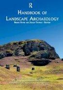 - Handbook of Landscape Archaeology (World Archaeological Congress Research) - 9781598746167 - V9781598746167