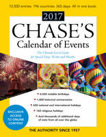 Editors of Chase's - Chase's Calendar of Events 2017: The Ultimate Go-to Guide for Special Days, Weeks and Months - 9781598888584 - V9781598888584