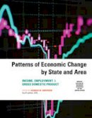 - Patterns of Economic Change by State and Area 2016: Income, Employment, & Gross Domestic Product - 9781598888768 - V9781598888768