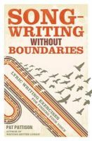 Pattison, Pat - Songwriting without Boundaries - 9781599632971 - V9781599632971