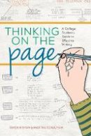 Schulman, Martha, Hyman, Gwen - Thinking On The Page: A College Student's Guide to Effective Writing - 9781599638690 - V9781599638690