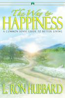 Hubbard, L.Ron - The Way to Happiness - 9781599700533 - V9781599700533