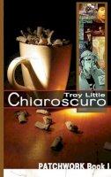 Little, Troy - Chiaroscuro (Patchwork) - 9781600102530 - KTJ0013920