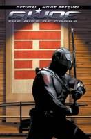 Dixon, Chuck - G.I. JOE The Rise Of Cobra Official Movie Prequel - 9781600104695 - KEX0239063