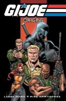 Feister, Tom - G.I. Joe: Origins, Vol. 1 - 9781600104978 - KRF0039091