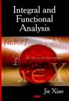 Xiao, Jie - Integral and Functional Analysis - 9781600217845 - V9781600217845