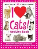 Walter Foster Creative Team - I Love Cats! Activity Book: Meow-velous stickers, trivia, step-by-step drawing projects, and more for the cat lover in you! (I Love Activity Books) - 9781600582240 - V9781600582240