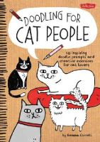 Correll, Gemma - Doodling for Cat People: 50 inspiring doodle prompts and creative exercises for cat lovers - 9781600584572 - V9781600584572