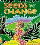 Johnson, Jen Cullerton - Seeds of Change - 9781600603679 - V9781600603679
