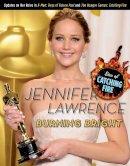 Triumph Books - Jennifer Lawrence: Burning Bright - 9781600789076 - V9781600789076