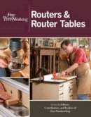 Fine Woodworking - Routers & Router Tables - 9781600857591 - V9781600857591
