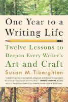 Tiberghien, Susan - One Year to a Writing Life - 9781600940583 - V9781600940583