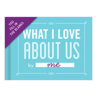 Knock Knock - Knock Knock What I Love about Us Fill in the Love Journal - 9781601067586 - V9781601067586