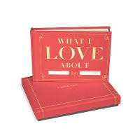 Knock Knock - Knock Knock What I Love About You Fill in the Love Gift Box - 9781601068569 - V9781601068569