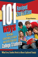 Atlantic Publishing Group - 101 Ways to Make Studying Easier and Faster for College Students - 9781601389442 - V9781601389442
