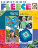 Banar Designs - Beginner's Guide to Fleece - 9781601400499 - V9781601400499