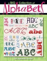 Leisure Arts - Leisure Arts A Big Collection Of Alphabets Cross Stitch Book - 9781601402691 - V9781601402691