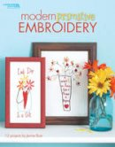 Jennie Baer - Modern Primitive Embroidery  (Leisure Arts #4424) - 9781601406743 - V9781601406743