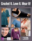 Drew Emborsky - Crochet It. Love It. Wear It! (Leisure Arts #5058): The Ultimate Collection for Every Occasion - 9781601409423 - V9781601409423