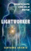 Arienta, Sahvanna - Lightworker - 9781601631886 - V9781601631886