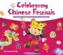 Tang, Sanmu - Celebrating Chinese Festivals - 9781602209619 - V9781602209619
