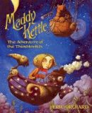 Orchard, Eric - Maddy Kettle Book 1: The Adventure of the Thimblewitch - 9781603090728 - V9781603090728