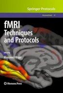 . Ed(s): Filippi, Massimo - FMRI Techniques and Protocols - 9781603279185 - V9781603279185
