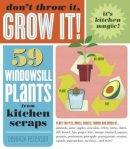 Peterson, Deborah - Don't Throw it, Grow It! - 9781603420648 - V9781603420648
