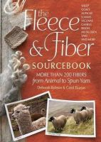 Robson, Deborah; Ekarius, Carol - The Fleece and Fiber Sourcebook - 9781603427111 - V9781603427111