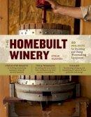 Hughes, Steve - The Homebuilt Winery - 9781603429900 - V9781603429900