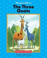 Hillert, Margaret - The Three Goats (Beginning-To-Read) - 9781603579148 - V9781603579148