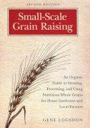 Logsdon, Gene - Small-scale Grain Raising - 9781603580779 - V9781603580779