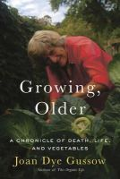 Gussow, Joan Dye - Growing, Older - 9781603582926 - V9781603582926