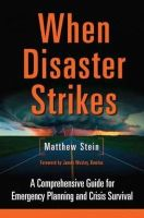 Stein, Matthew - When Disaster Strikes: A Comprehensive Guide for Emergency Planning and Crisis Survival - 9781603583220 - V9781603583220