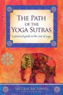 Bachman, Nicolai - The Path of the Yoga Sutras - 9781604074291 - V9781604074291