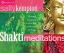 Kempton, Sally - Shakti Meditations - 9781604079388 - V9781604079388