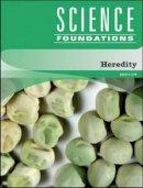 Lew, Kristi - Heredity (Science Foundations) - 9781604130423 - V9781604130423
