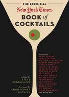 Reddicliffe, Steve - The Essential New York Times Book of Cocktails - 9781604335873 - V9781604335873