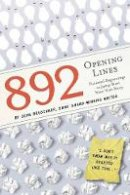 Brueckner, John - 892 Opening Lines: Everything You Need to Get Started on Your Next Story - 9781604338218 - V9781604338218