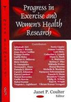 Janet P. Coulter - Progress in Exercise and Women's Health Research - 9781604560145 - V9781604560145