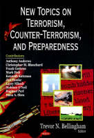 Trevor N. Bellingham - New Topics on Terrorism, Counter-Terrorism, and Preparedness - 9781604561968 - V9781604561968