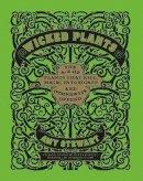 Stewart, Amy - Wicked Plants - 9781604691276 - V9781604691276