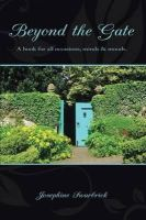 Swarbrick, Josephine - Beyond the Gate: A book for all occasions, minds and moods - 9781604816877 - 9781604816877