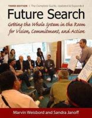 Weisbord, Marvin; Janoff, Sandra - Future Search - 9781605094281 - V9781605094281