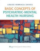 Shives, Louise Rebecca - Basic Concepts of Psychiatric-mental Health Nursing - 9781605478876 - V9781605478876