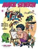 Dewey Cassell, Marie Severin - Marie Severin: The Mirthful Mistress of Comics - 9781605490427 - V9781605490427