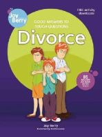 Berry, Joy - Good Answers to Tough Questions Divorce - 9781605775098 - V9781605775098