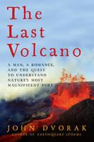 Dvorak, John - The Last Volcano - 9781605989211 - V9781605989211