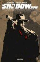Bradstreet, Tim - The Shadow Now - 9781606905623 - V9781606905623